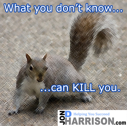 jon d harrison what you dont know can kill you